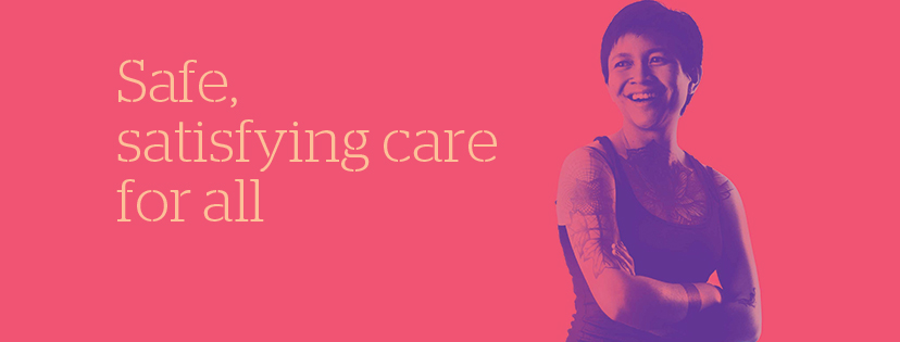 "Person smiling with arms crossed and text ""Safe, satisfying care for all."""